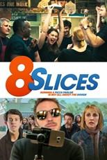8 Slices (2019)