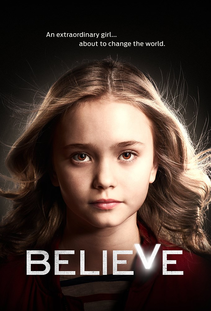 Download Believe Season 1 COMPLETE [480p – 720p]