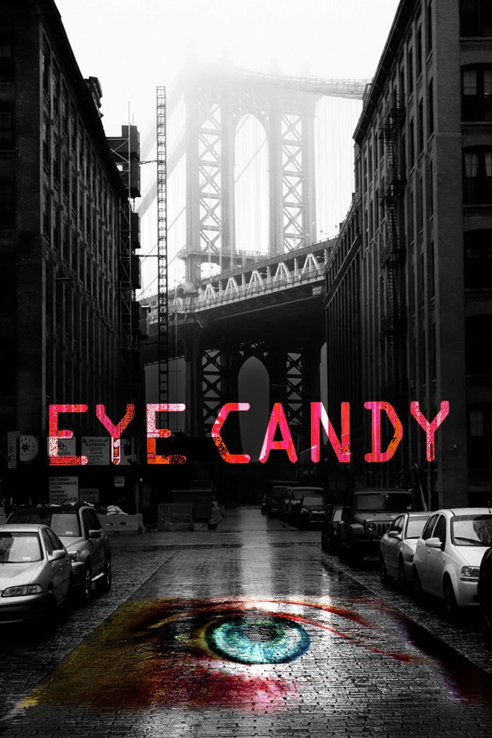 Eye Candy Tv Series