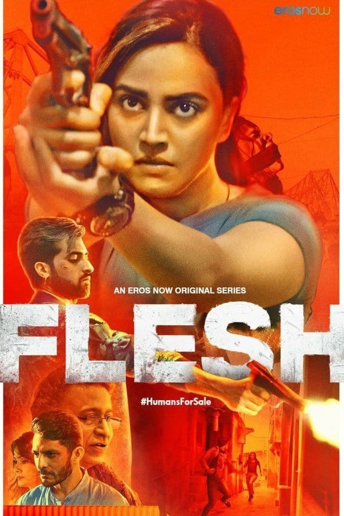 FLESH (2020) Hindi S01 EP x264 HDRip 936MB Esbu 480p Download