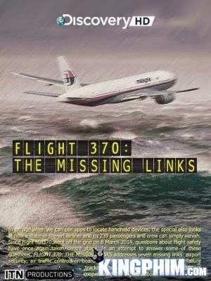 Flight 370: The Missing Links