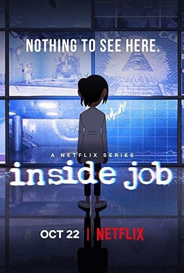 Inside Job (2021) Season 1 NF WEB-DL