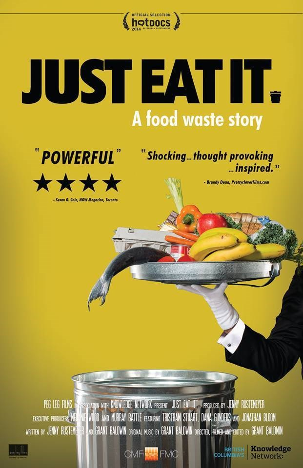 Just Eat It A Food Waste Story