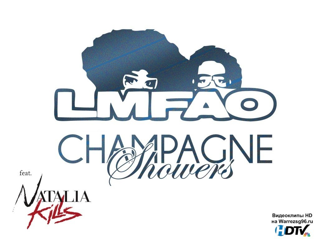 lmfao champagne showers