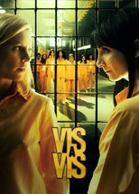 Vis a vis (Locked Up) - Second Season