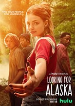 Looking for Alaska    First Season