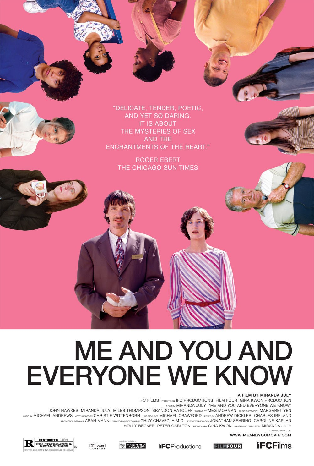 me and you and everyone we With a film like me and you and everyone we know there is much to talk about afterward, and half the fun is in its dissection | original score: 3/4 james sanford kalamazoo gazette.