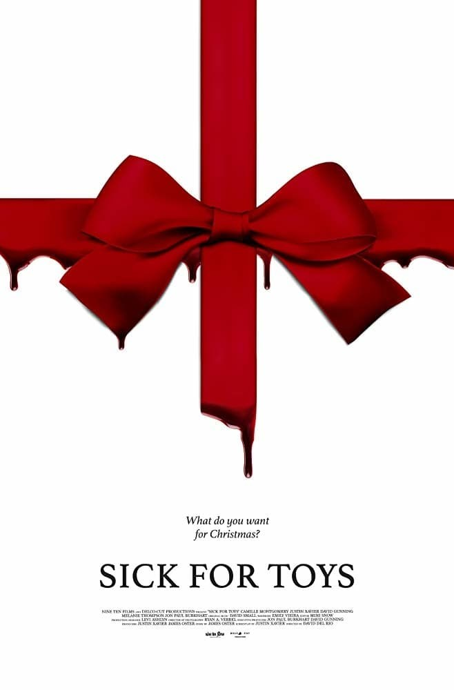 Sick for Toys (2018)