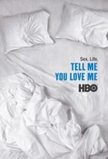 Tell Me You Love Me – First Season (2007)