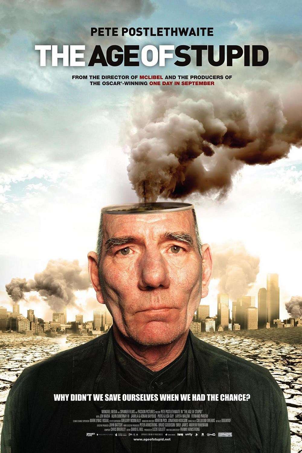 age of stupid review Movie the age of stupid a variety of interweaving narratives connected by the theme of the explotation of the oil business, overseen by an old man in 2055, despairing of early 21st century policies.