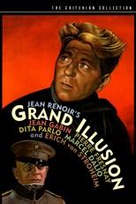 The Grand Illusion (La Grande illusion)