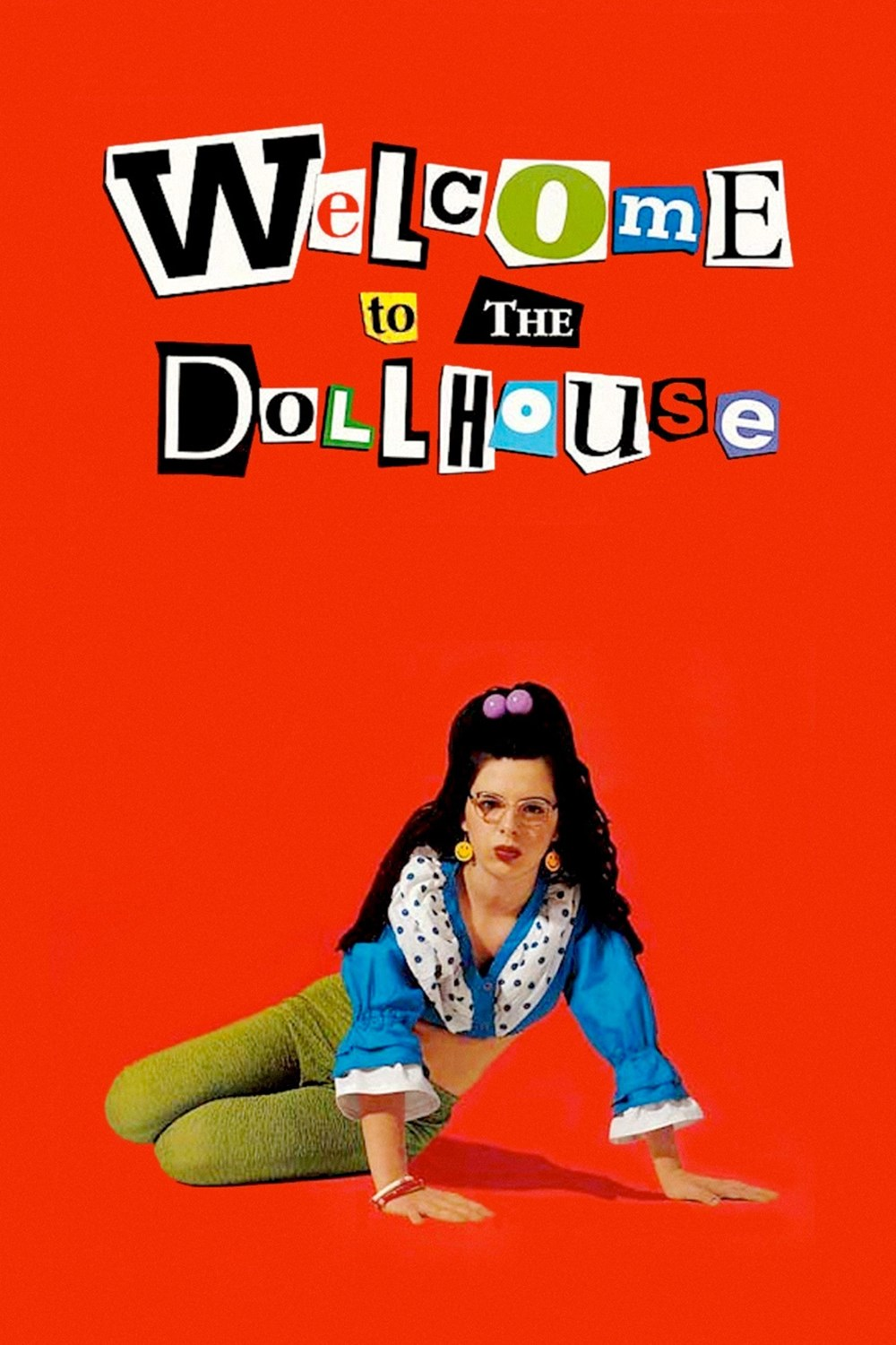 welcome to the dollhouse Welcome to the dollhouse has to be one of the most important films in history solely due to the fact that it shows what an unpopular, rather ugly school age girl goes threw complete with torment.